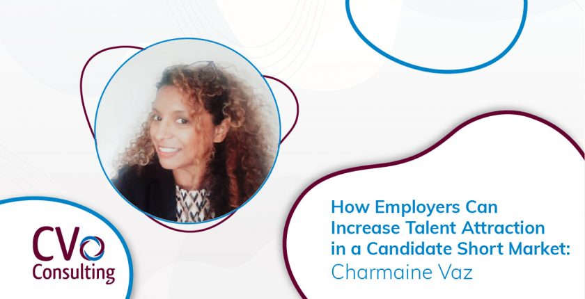How Employers Can Increase Talent Attraction in a Candidate Short Market